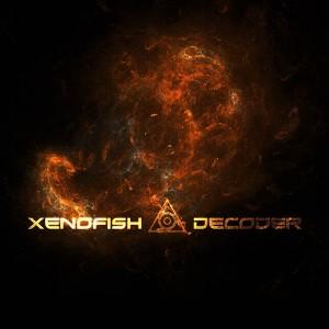 Xenofish – Decoder